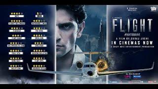 Flight: Movie Reviews   Mohit C   Suraj J   K Chadda   In Cinemas Now   Reliance Ent, UFO Moviez