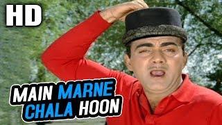 Main Marne Chala Hoon   Mohammed Rafi, Mehmood   Gunahon Ka Devta 1967 Songs   Mehmood