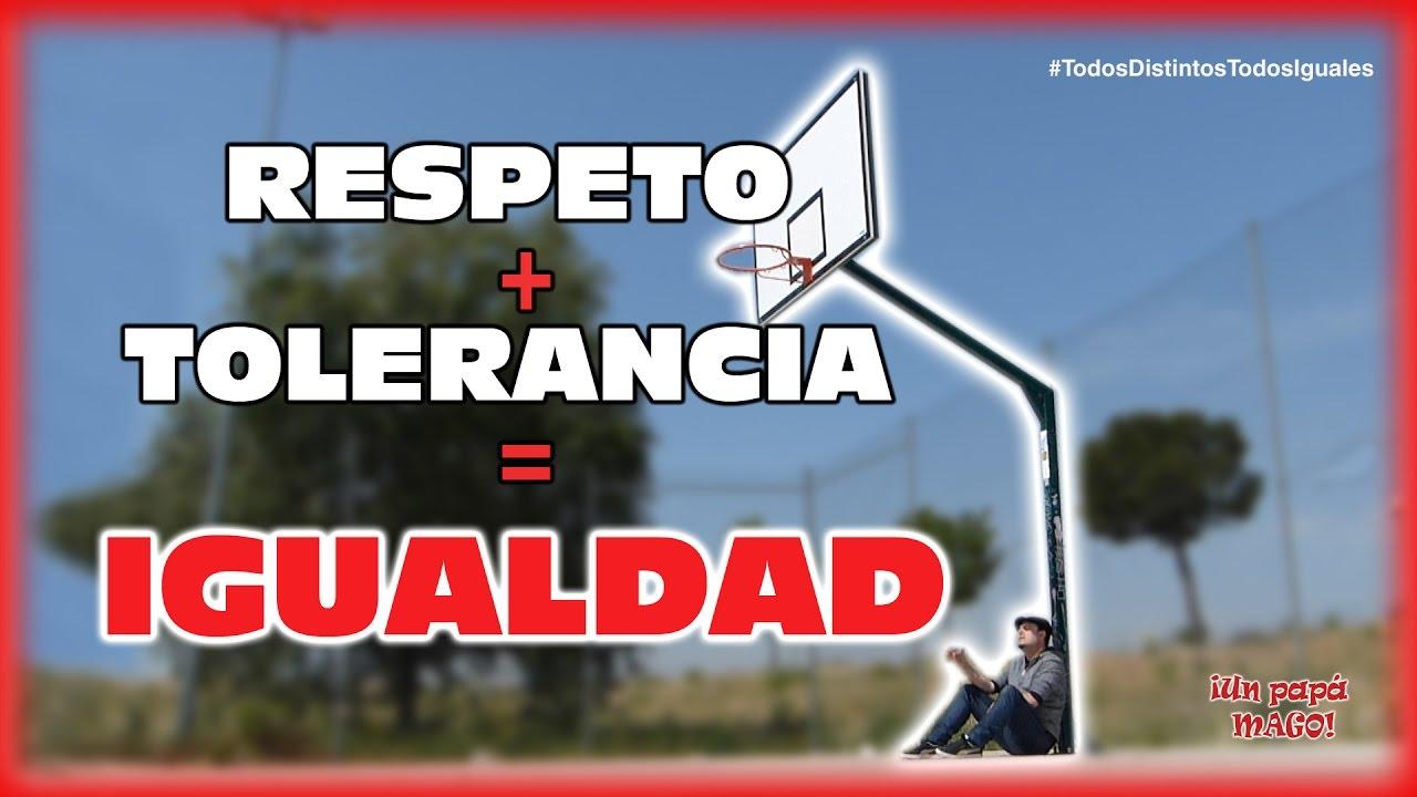 RESPETO+TOLERANCIA=IGUALDAD | MAGIA | VLOG | #TodosDistintosTodosIguales