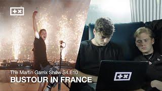 BUSTOUR IN FRANCE | The Martin Garrix Show S4.E10
