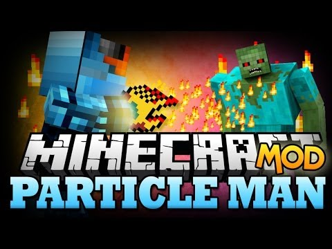 Minecraft Mod   PARTICLE MAN MOD - Control Fire, Water, and Redstone!? - Minecraft Mod Showcase