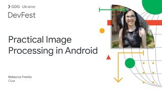 Practical Image Processing in Android