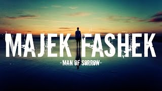 Majek fashek - Man of sorrow