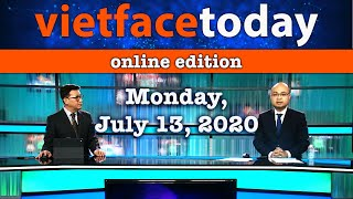 Vietface Today Online Edition - July 13, 2020