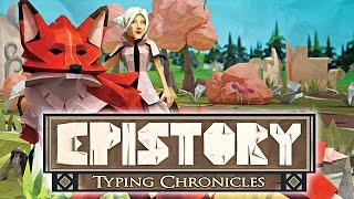 Видео Epistory - Typing Chronicles