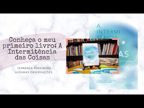 Conheça o meu primeiro livro: A Intermitência das Coisas