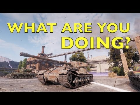 WOT - What Are You Doing?? | World of Tanks