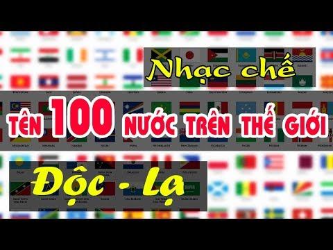 Nhạc chế độc lạ   TÊN 100 QUỐC GIA TRÊN THẾ GIỚI   Lá cờ các nước