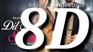 Dil Naal Salah 8D Song(Sajjan Adeeb) New Punjabi Song || Latest Punjabi song 2020