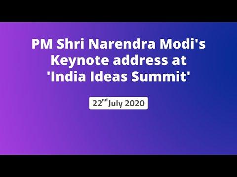 PM Shri Narendra Modi's Keynote address at 'India Ideas Summit'