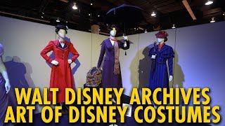 The Art Of The Disney Costume Walt Disney Archives Exhibit | D23 Expo