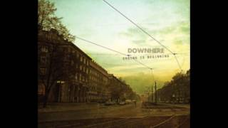 Here I Am - Downhere