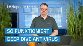 YouTube-Video LANupdate to go   So funktioniert Deep Dive Antivirus
