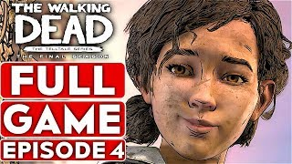 THE WALKING DEAD Game Season 4 EPISODE 4 Gameplay Walkthrough Part 1 FULL GAME - No Commentary