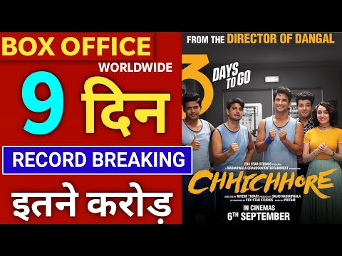 Chhichhore Box Office Collection Day 9, Chhichhore 9th Day Collection,Sushant Singh Rajput,Shradhdha