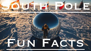 5 Fun Facts About Life At The South Pole!!
