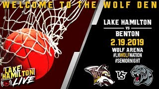 Lake Hamilton Wolves Varsity Basketball Vs. Benton Panthers | February 19, 2019