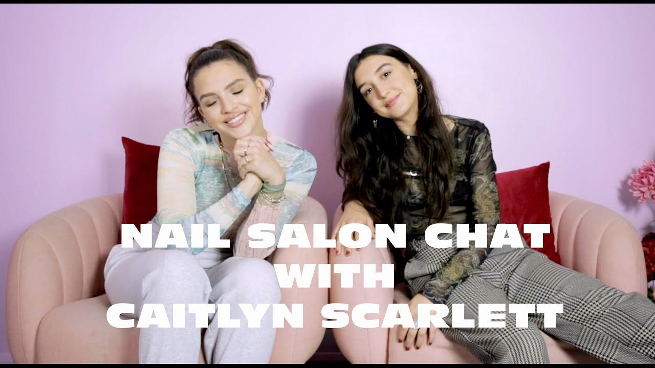 Nail Salon Chat with Caitlyn Scarlett