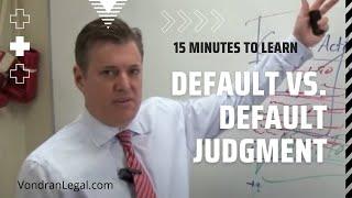 Default vs. Default Judgment under Federal Rule 55 and 60