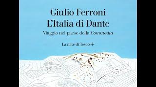 Giulio Ferroni – Dante Alighieri 700 anni dopo (1321-2021) – Aprile 2021