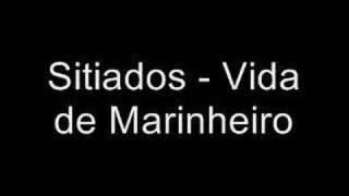 Sitiados   Vida De Marinheiro (1992)