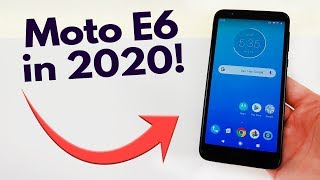 Moto E6 in 2020! Still Worth Buying? (Only $99)