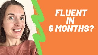 How to learn a language in 6 months