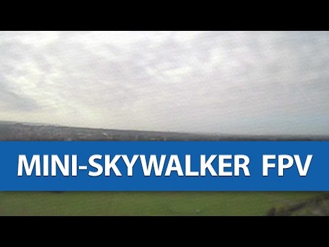 mini-skywalker-fpv-flight--exactly-why-i-bought-it