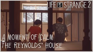 A Moment of Calm - Reynolds' House
