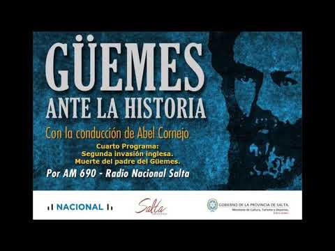 Video: Güemes ante la historia. Cuarto programa. Segunda invasión Inglesa. Muerte del padre de Güemes.