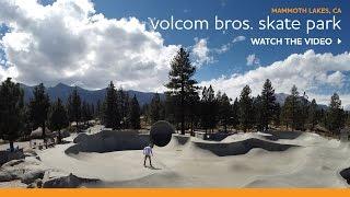 Mammoth Lakes Volcom Brothers Skate Park