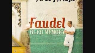 تحميل اغاني مجانا Bled Memory - Faudel - Sidi Boumediene
