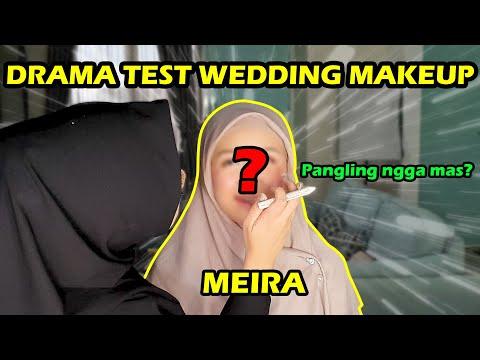 DRAMA TEST WEDDING MAKEUP MEIRA! Menurut Kalian Gimana? 😭😍