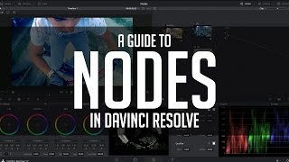 A Guide To Nodes – DaVinci Resolve Basics Tutorial