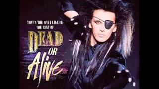 Dead Or Alive You Spin Me Right Round (Like A Record) [Murder Mix]