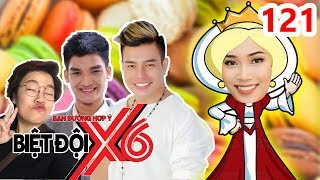X6 SQUAD  #121  Si Thanh turns into QUEEN and bullies Mac Van Khoa - Le Trang - Duong Lam