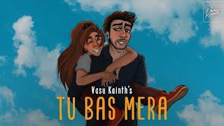 TU BAS MERA (Lyrical Video) | Vasu Kainth - YouTube
