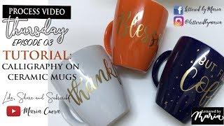 How to do Calligraphy on Ceramic Coffee Mugs