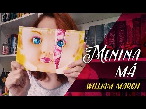 Menina Má (William March) | Resenhando Sonhos