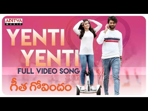 Yenti Yenti Full Video Song Geetha Govindam Songs Vijay Devarakonda Rashmika Mandanna