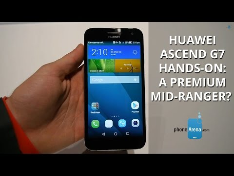 Huawei Ascend G7 hands-on: a premium mid-ranger?