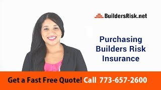 Purchasing Builders Risk Insurance