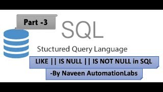 What is LIKE || NULL || NOT NULL in Query - SQL Series Series - Part 3