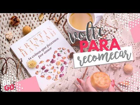 As coisas que fazemos por amor (Kristin Hannah) | Resenha | Borogodó