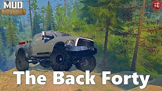 SpinTires MudRunner: NEW MAP! The Back Forty (Exploration and Mudding!)