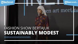 Mufest 2021 adakan Fashion Show Bertajuk Sustainably Modest di mal Kota Kasablanka