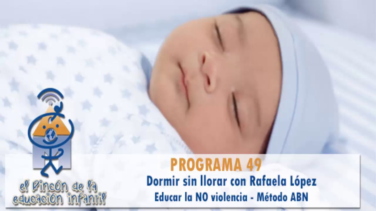 Dormir sin llorar - Educar la no violencia - Método ABN - Marisol Justo (p49)