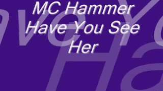 Mc Hammer   Have You See Her   Instrumental.wmv
