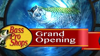 Bass Pro Shops Grand Opening
