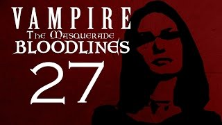 COUNTING FOR DUMMIES PART 27 - Vampire The Masquerade - Bloodlines - Let's Play